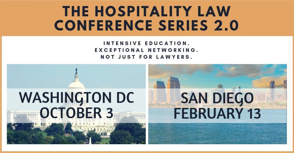 The Hospitality Law Conference: Series 2.0 | Washington DC + San Diego