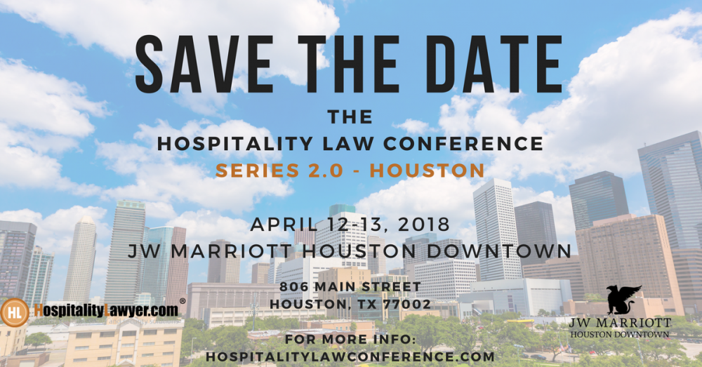 SAVE THE DATE - Hospitality Law Conference Series 2.0 Houston
