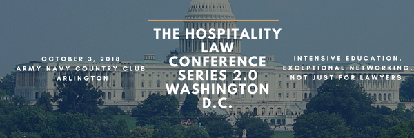 The Hospitality Law Conference: Series 2.0 - D.C.