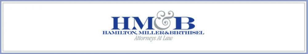 Hamilton Miller & Birthisel: Attorneys At Law