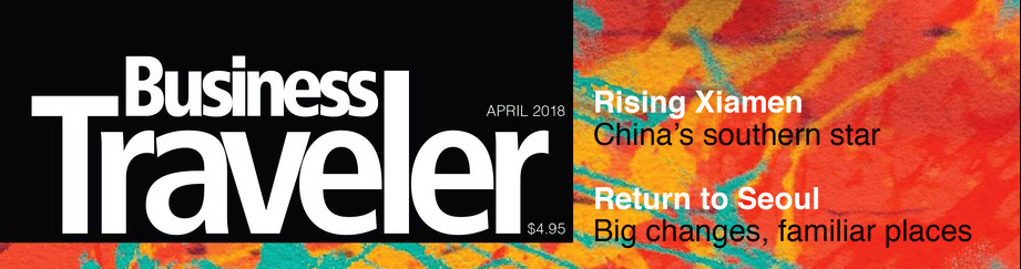 Click Here to Read: Business Traveler - April 2018 Issue