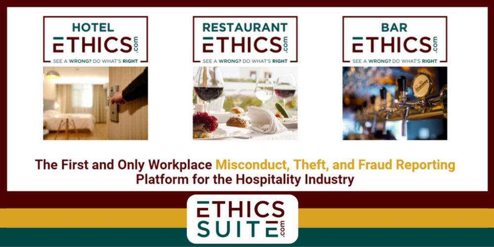 EthicsSuite.com - The First and Only Workplace Misconduct, Theft, and Fraud Reporting Platform for the Hospitality Industry