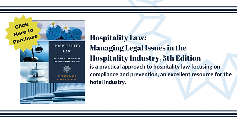 Click Here to Purchase - Hospitality Law: Managing Legal Issues in the Hospitality Industry, 5th Edition
