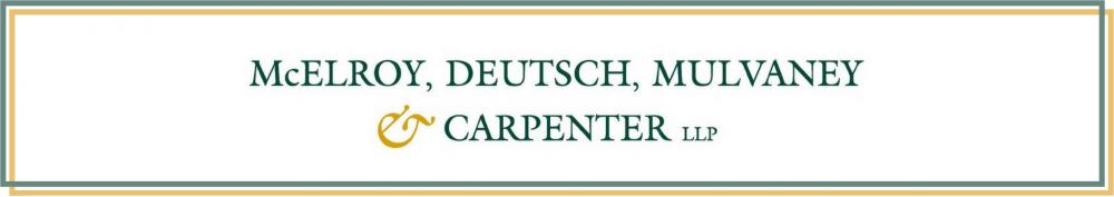 McElroy Deutsch Mulvaney & Carpenter LLP