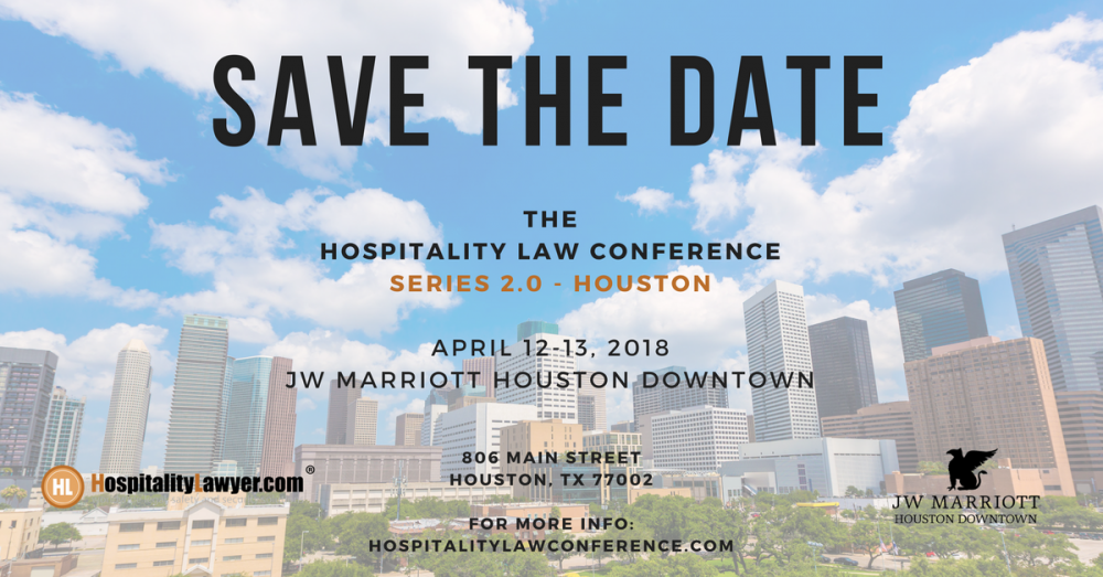 Hospitality Law Conference Houston 2018 - Save The Date April 12-13