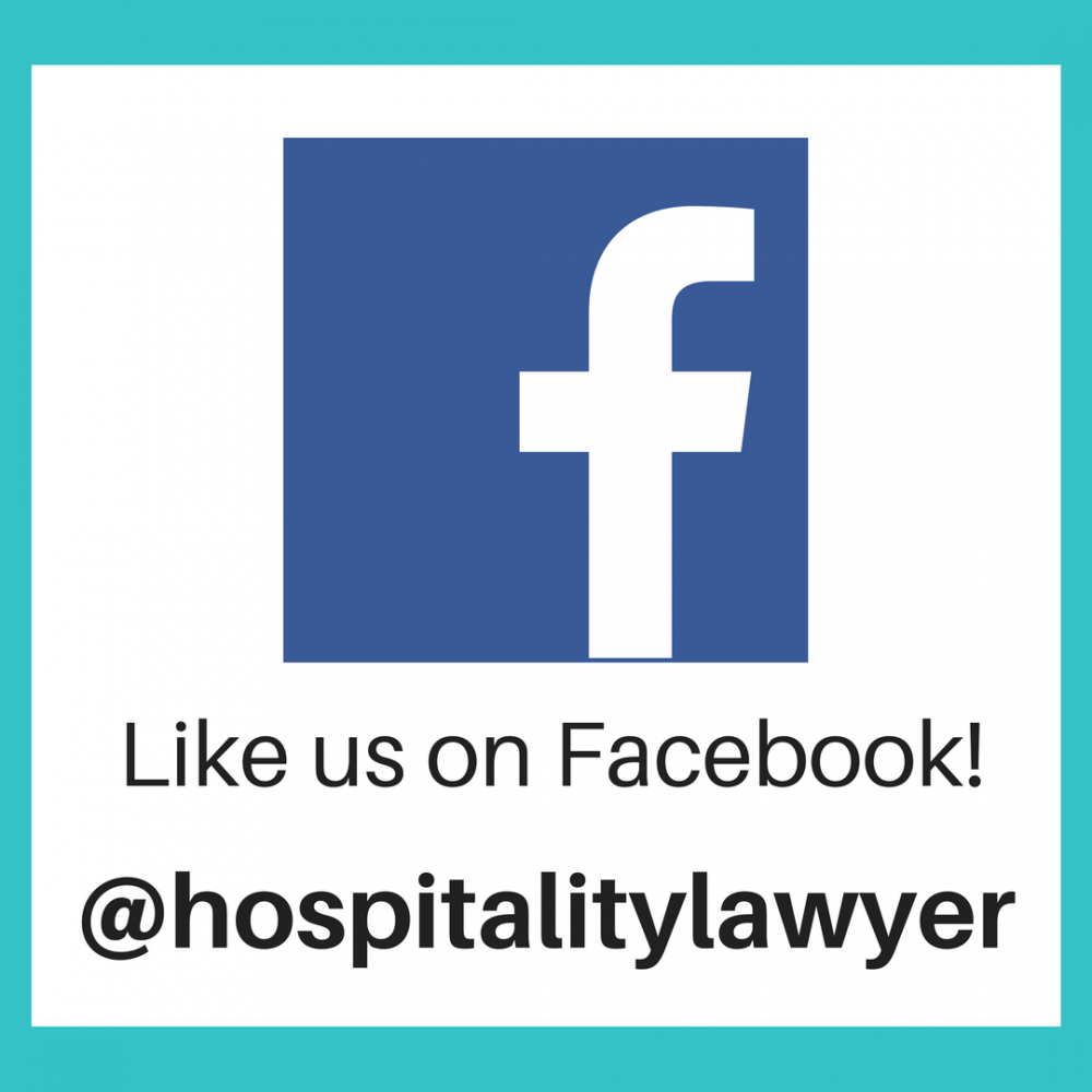 Like us on Facebook! @hospitalitylawyer