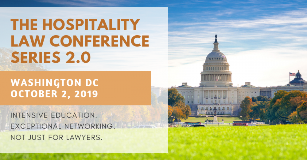 The Hospitality Law Conference: Series 2.0 - Washington DC